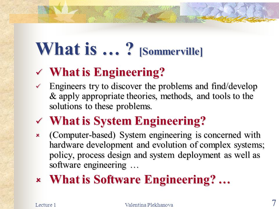What is … [Sommerville]